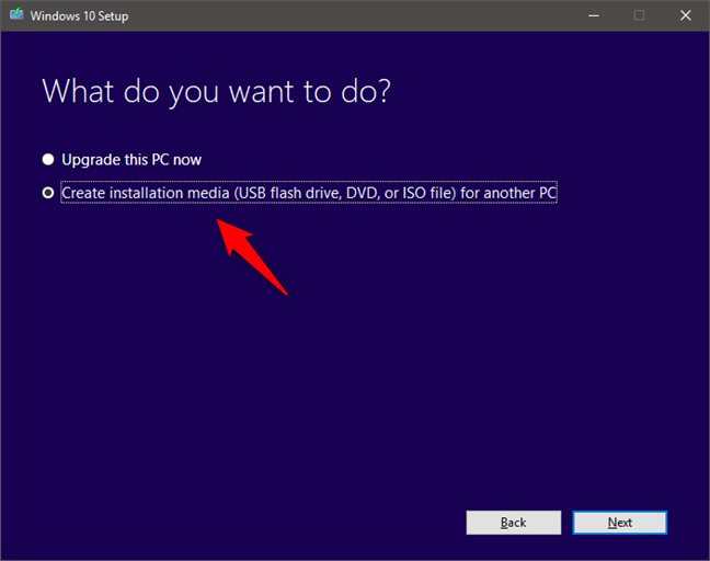 Using the Media Creation Tool to download Windows 10