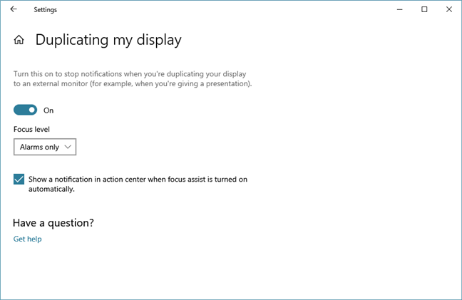 Choosing to mute Windows 10 notifications when duplicating your display