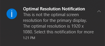 Optimal Resolution notification in Windows 10