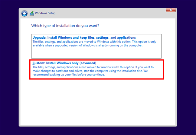 Choosing to do a custom Windows 10 installation
