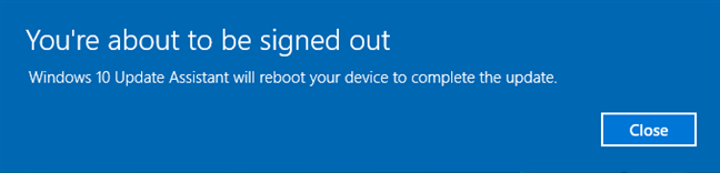 Your PC is going to restart to complete the update
