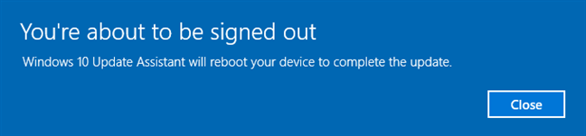 Your PC is going to shut down to complete the update