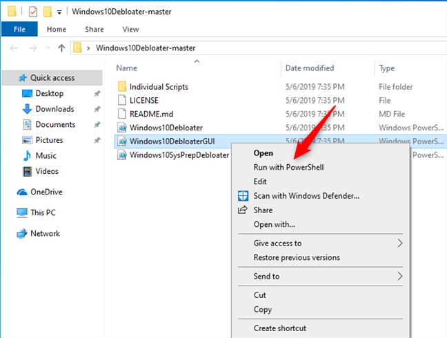 Run Windows10DebloaterGUI.ps1 with PowerShell