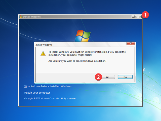 Close Install Windows 7 and restart