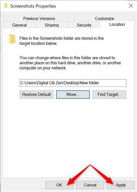 Presione Aceptar o Aplicar para cambiar la ubicación de las pantallas de impresión en Windows 10
