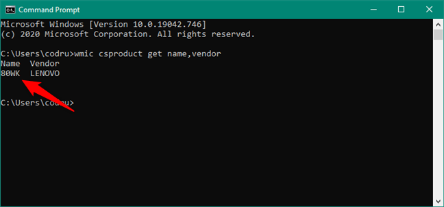 Find laptop model in Command Prompt: wmic csproduct get name,vendor