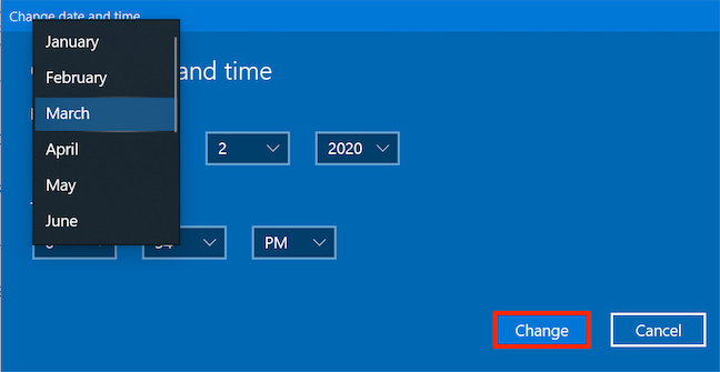 Select the desired Date and Time, then press Change