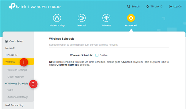 Go to Wireless, followed by Wireless Schedule