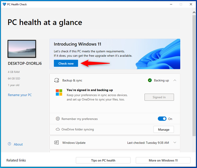 Check now to see if your PC meets Windows 11's system requirements