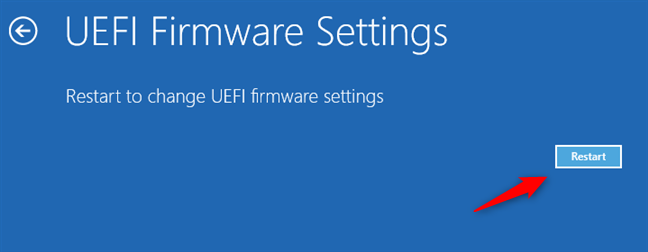 Restart to get into Windows 11's UEFI BIOS