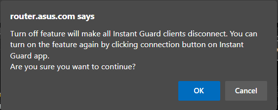 Confirm that you are ok to disconnect Instant Guard clients