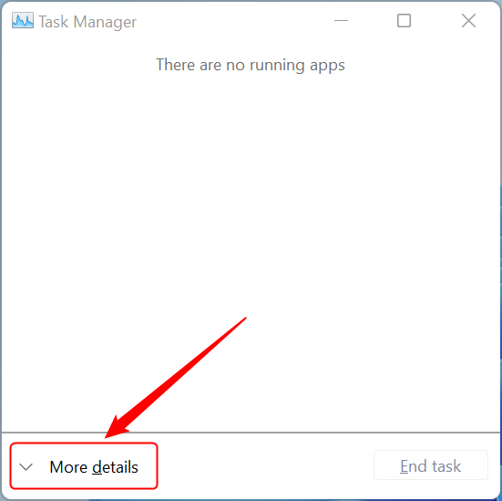 Press More details in the Task Manager
