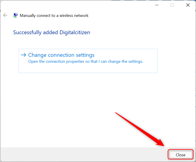 """Close the """"Set Up a Connection or Network"""" wizard"""